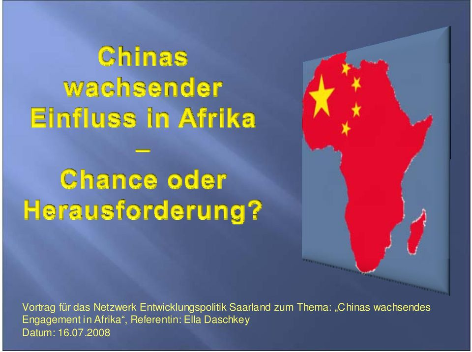 Thema: Chinas wachsendes Engagement