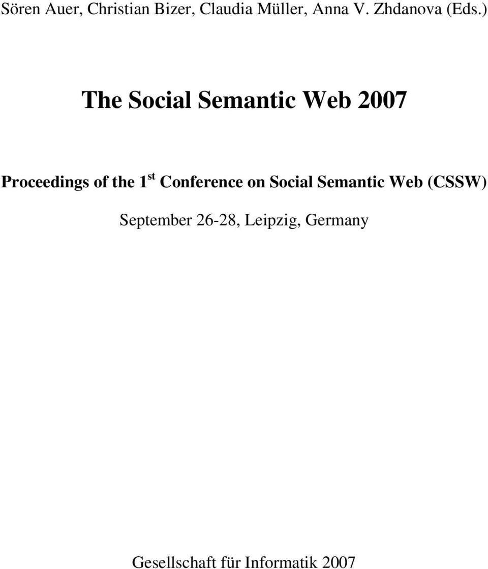 ) The Social Semantic Web 2007 Proceedings of the 1 st