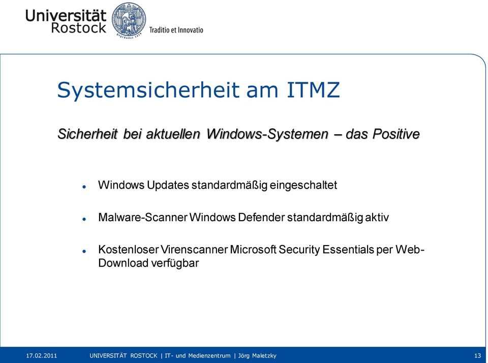 aktiv Kostenloser Virenscanner Microsoft Security Essentials per Web-