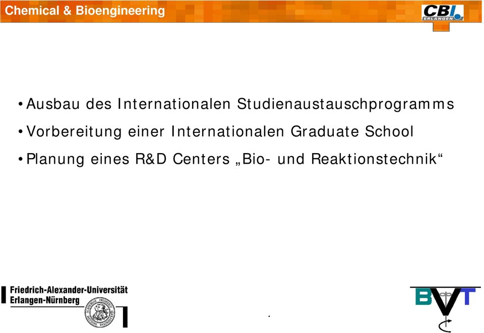 einer Internationalen Graduate School