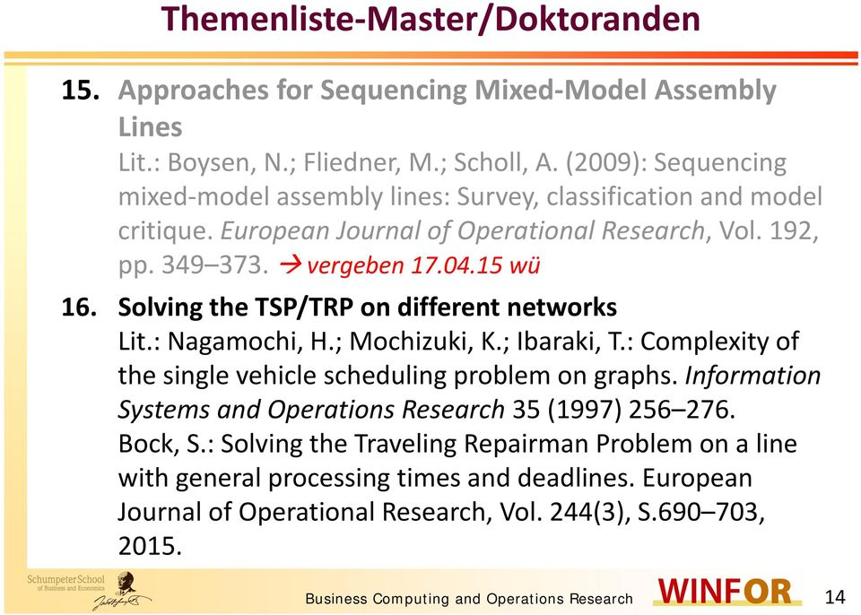 Solving the TSP/TRP on different networks Lit.: Nagamochi, H.; Mochizuki, K.; Ibaraki, T.: Complexity of the single vehicle scheduling problem on graphs.