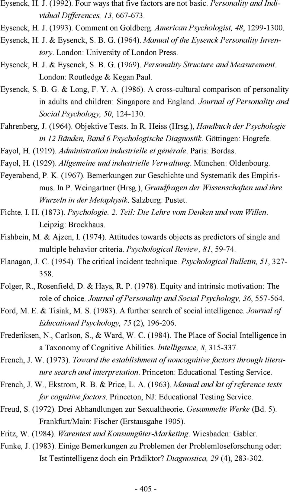 Personality Structure and Measurement. London: Routledge & Kegan Paul. Eysenck, S. B. G. & Long, F. Y. A. (1986).
