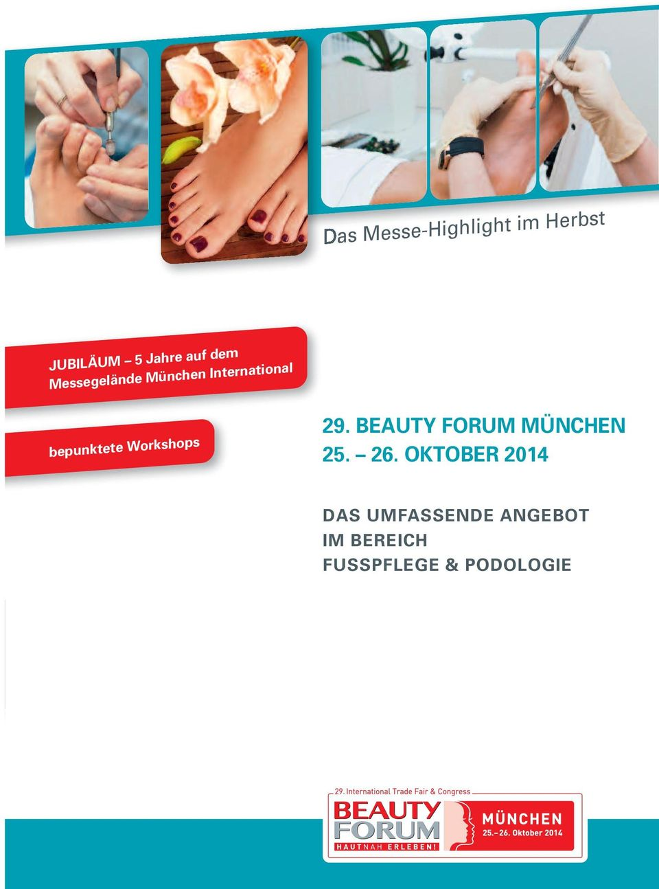 Workshops 29. BEAUTY FORUM MÜNCHEN 25. 26.