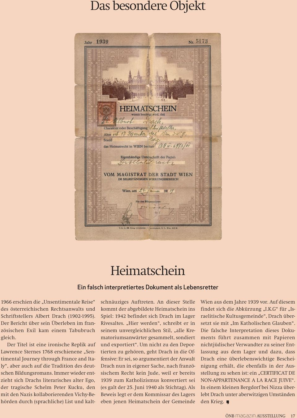 Der Titel ist eine ironische Replik auf Lawrence Sternes 1768 erschienene Sentimental Journey through France and Italy, aber auch auf die Tradition des deutschen Bildungsromans.
