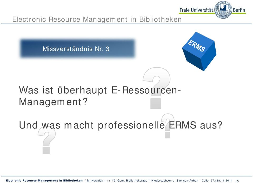 E-Ressourcen- Management?