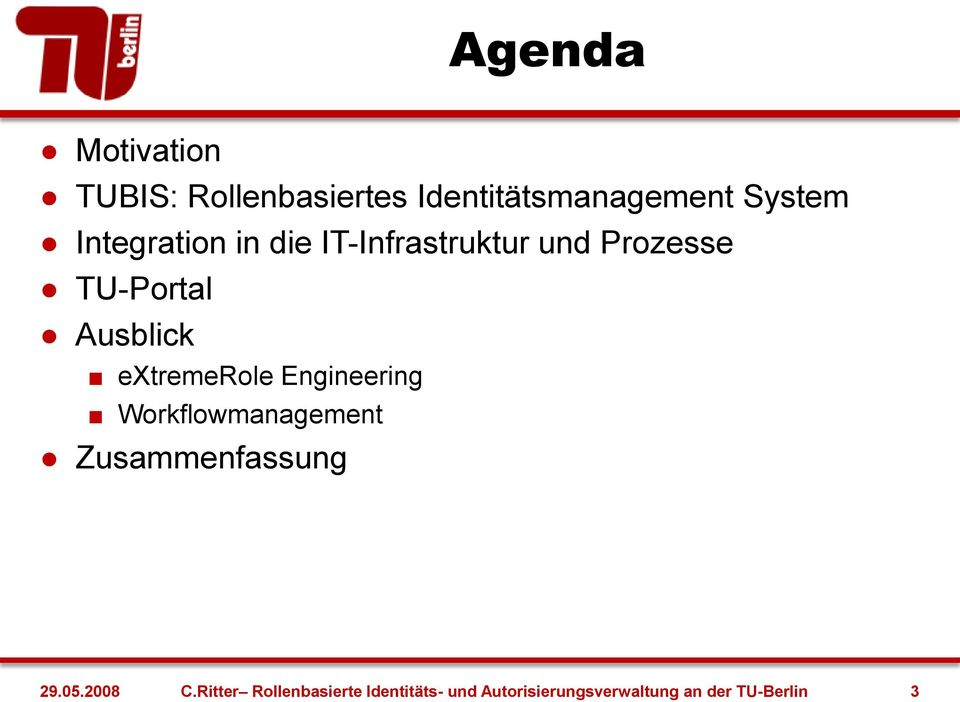 extremerole Engineering Workflowmanagement Zusammenfassung 29.05.2008 C.