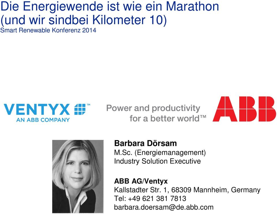 (Energiemanagement) Industry Solution Executive ABB AG/Ventyx