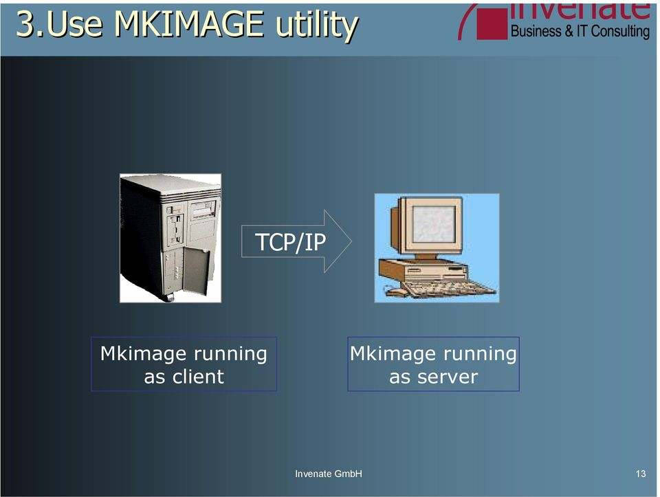 as client Mkimage