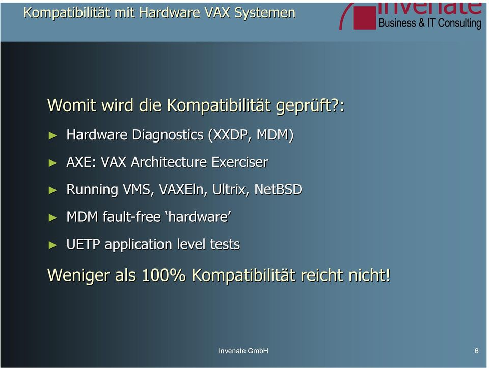 : Hardware Diagnostics (XXDP, MDM) AXE: VAX Architecture Exerciser Running
