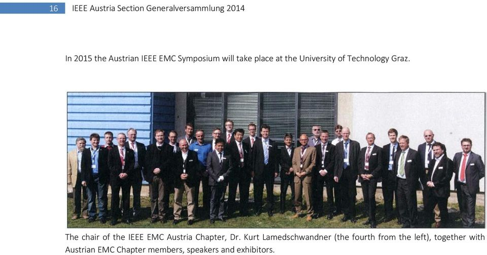 The chair of the IEEE EMC Austria Chapter, Dr.