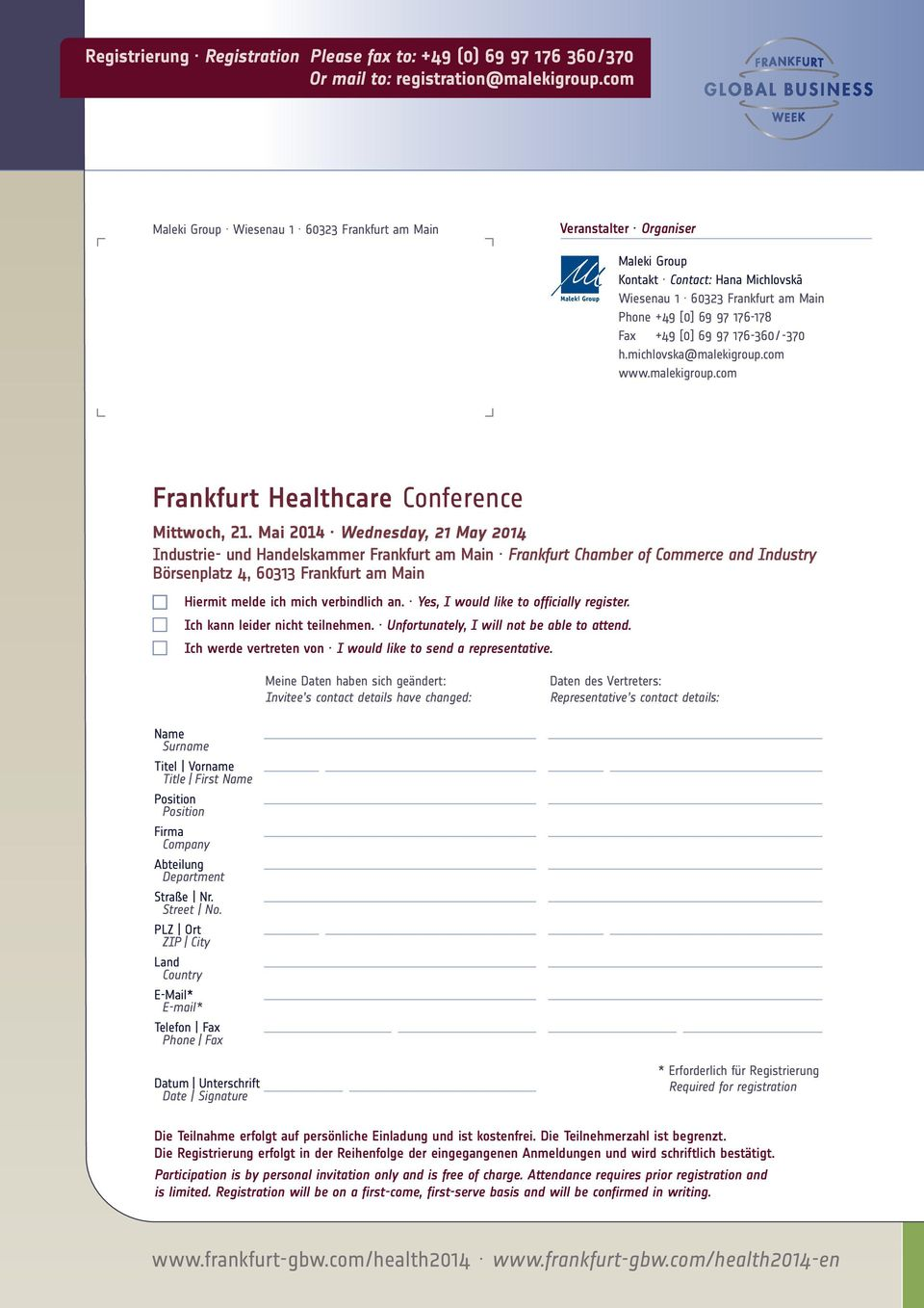 97 176-360/-370 h.michlovska@malekigroup.com www.malekigroup.com Frankfurt Healthcare Conference Mittwoch, 21.