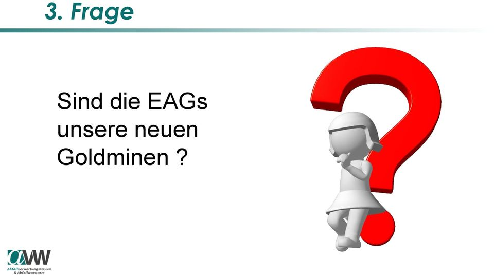 EAGs unsere