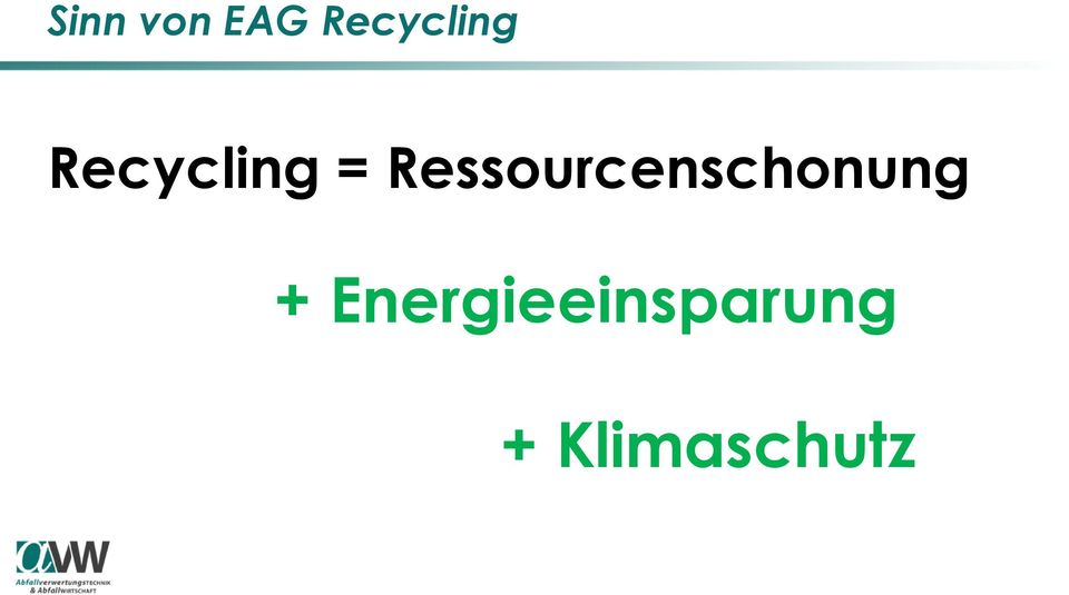 Ressourcenschonung +