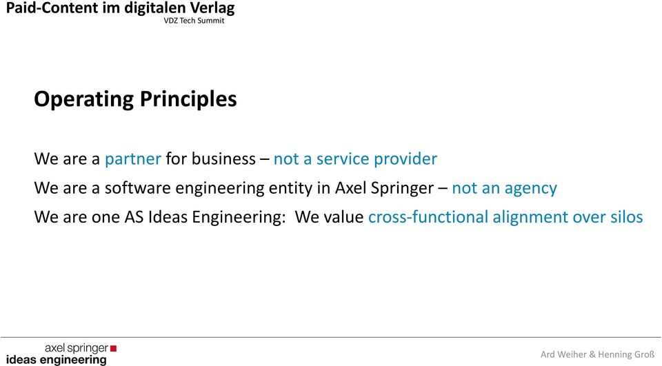 are a software engineering entity in Axel Springer not an agency We