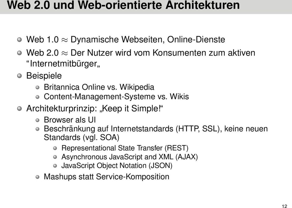 Wikipedia Content-Management-Systeme vs. Wikis Architekturprinzip: Keep it Simple!