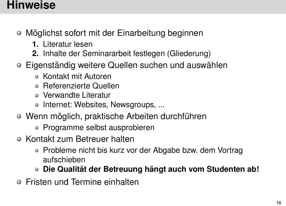Quellen Verwandte Literatur Internet: Websites, Newsgroups,.