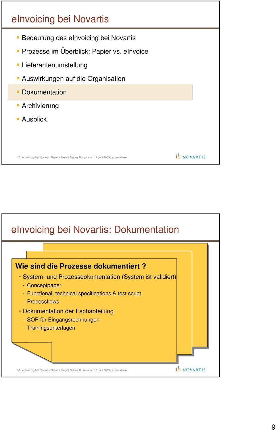 System- und Prozessdokumentation (System ist validiert) - Conceptpaper - Functional, technical specifications & test