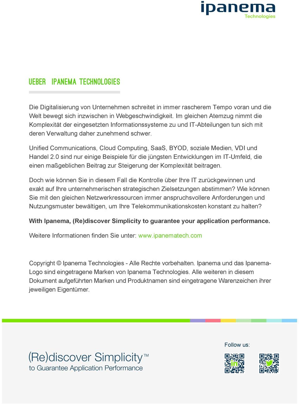 Unified Communications, Cloud Computing, SaaS, BYOD, soziale Medien, VDI und Handel 2.