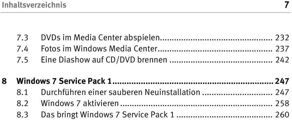 .. 242 8 Windows 7 Service Pack 1... 247 8.