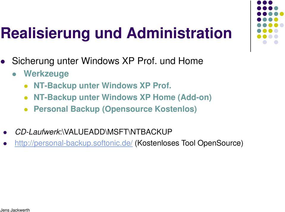 NT-Backup unter Windows XP Home (Add-on) Personal Backup (Opensource