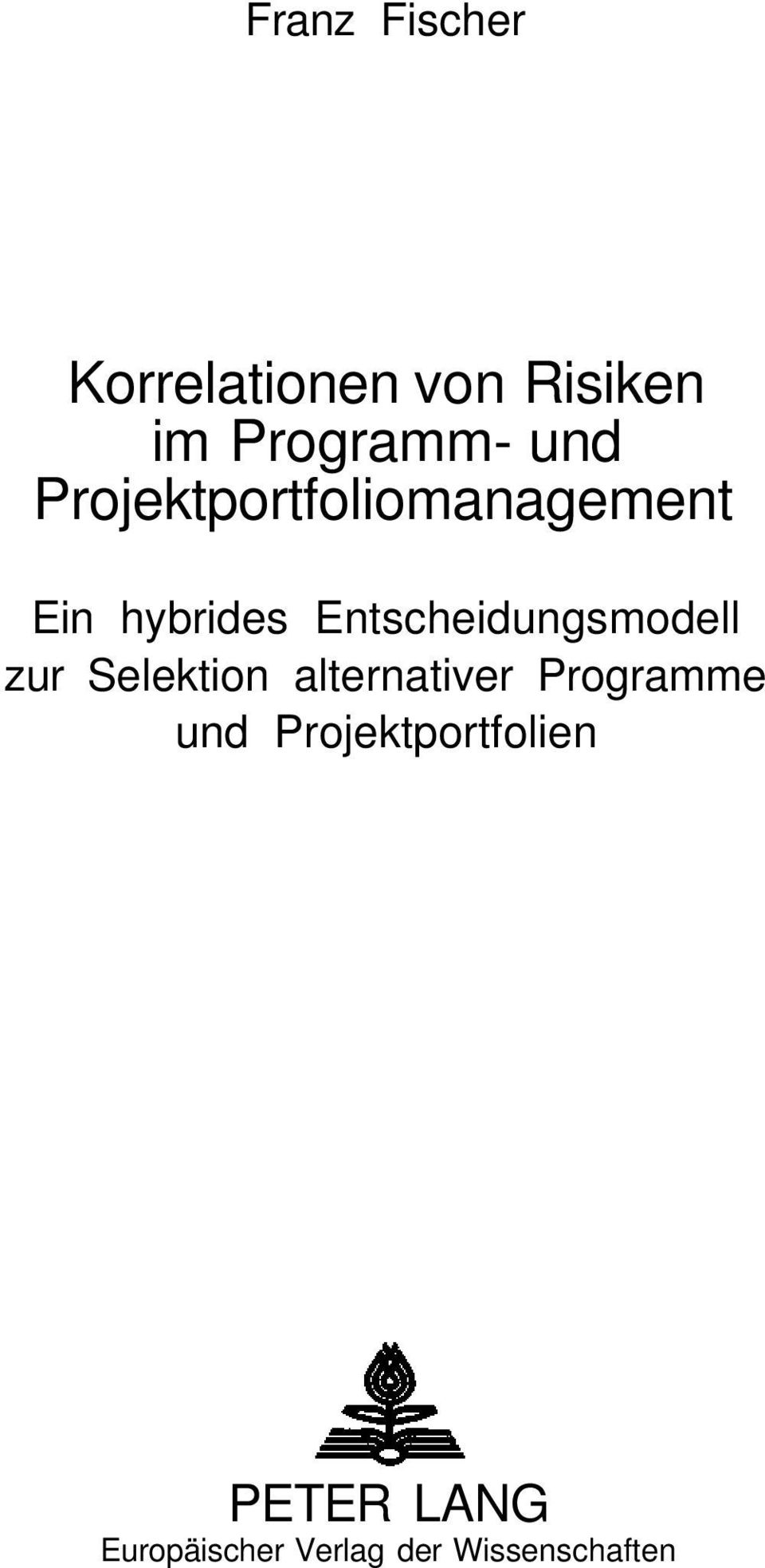 Entscheidungsmodell zur Selektion alternativer Programme