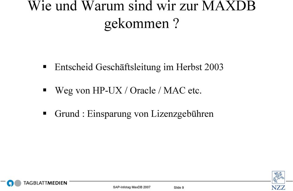 von HP-UX / Oracle / MAC etc.