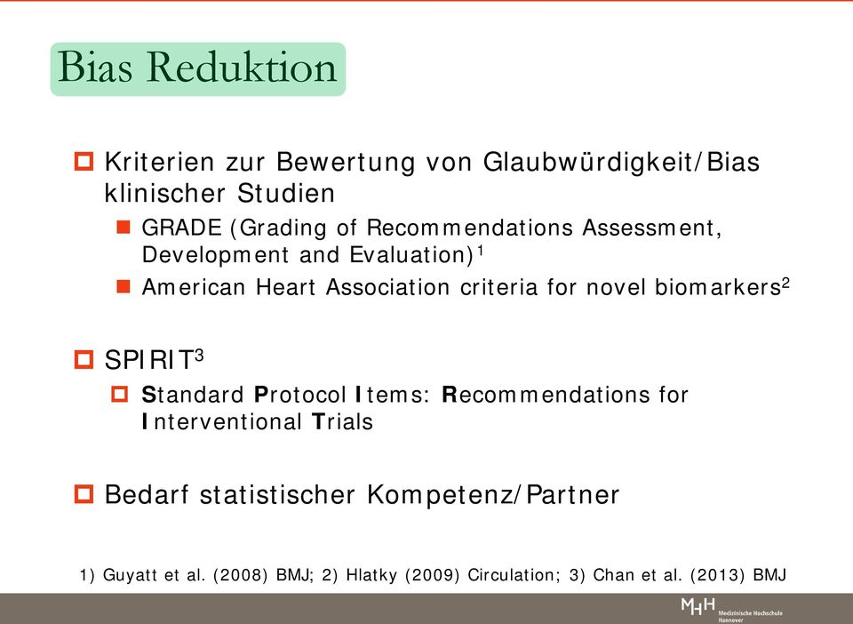biomarkers 2 SPIRIT 3 Standard Protocol Items: Recommendations for Interventional Trials Bedarf