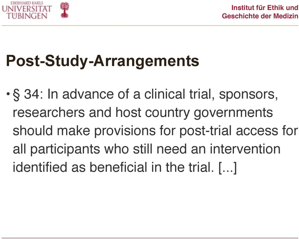 provisions for post-trial access for all participants who