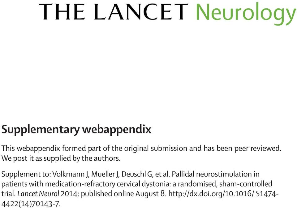 Pallidal neurostimulation in patients with medication refractory cervical dystonia: a randomised,