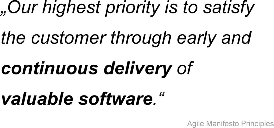 early and continuous delivery of