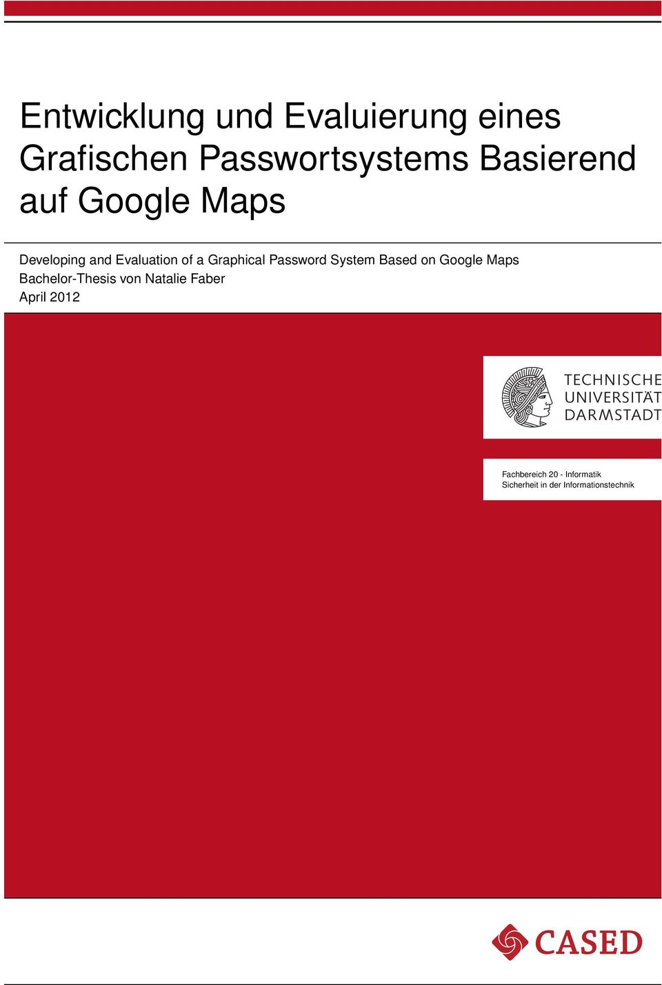 Password System Based on Google Maps Bachelor-Thesis von Natalie