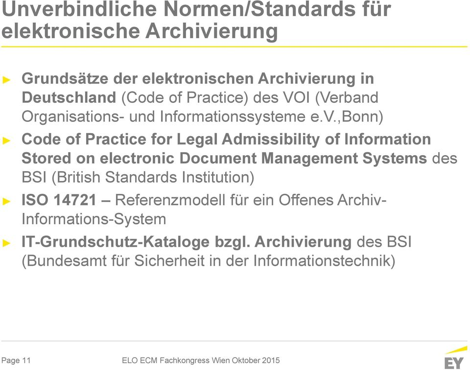 ,bonn) Code of Practice for Legal Admissibility of Information Stored on electronic Document Management Systems des BSI (British