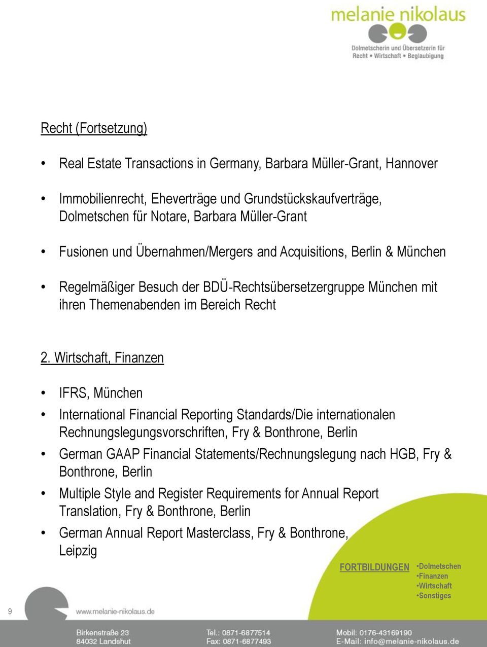 Wirtschaft, Finanzen IFRS, München International Financial Reporting Standards/Die internationalen Rechnungslegungsvorschriften, Fry & Bonthrone, Berlin German GAAP Financial