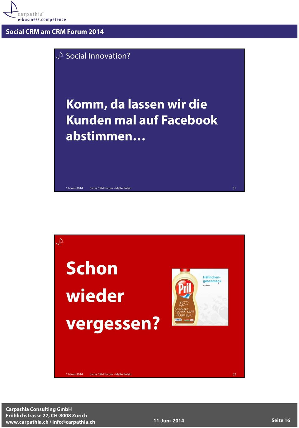 Facebook abstimmen Swiss CRM Forum - Malte