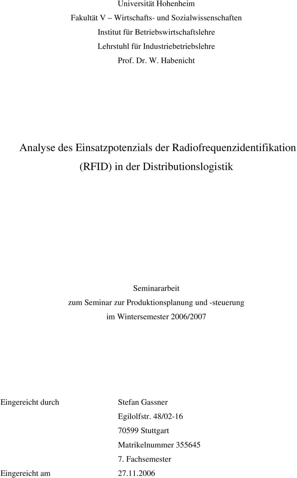 Habenicht Analyse des Einsatzpotenzials der Radiofrequenzidentifikation (RFID) in der Distributionslogistik Seminararbeit