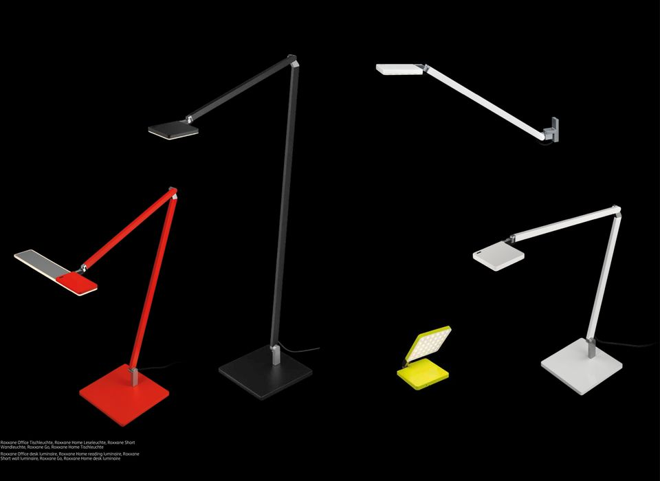 Roxxane Office desk luminaire, Roxxane Home reading luminaire,