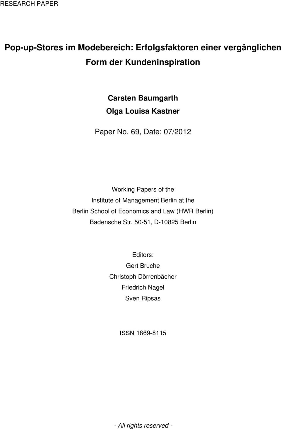 69, Date: 07/2012 Working Papers of the Institute of Management Berlin at the Berlin School of Economics
