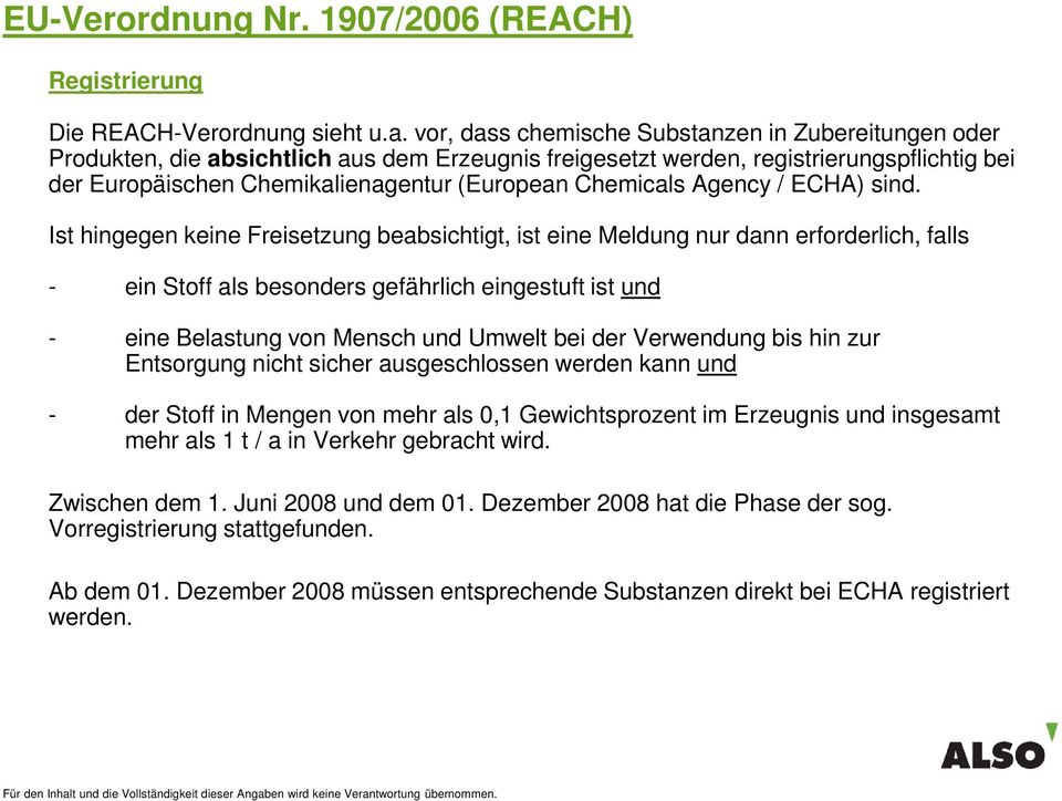 Chemicals Agency / ECHA) sind.