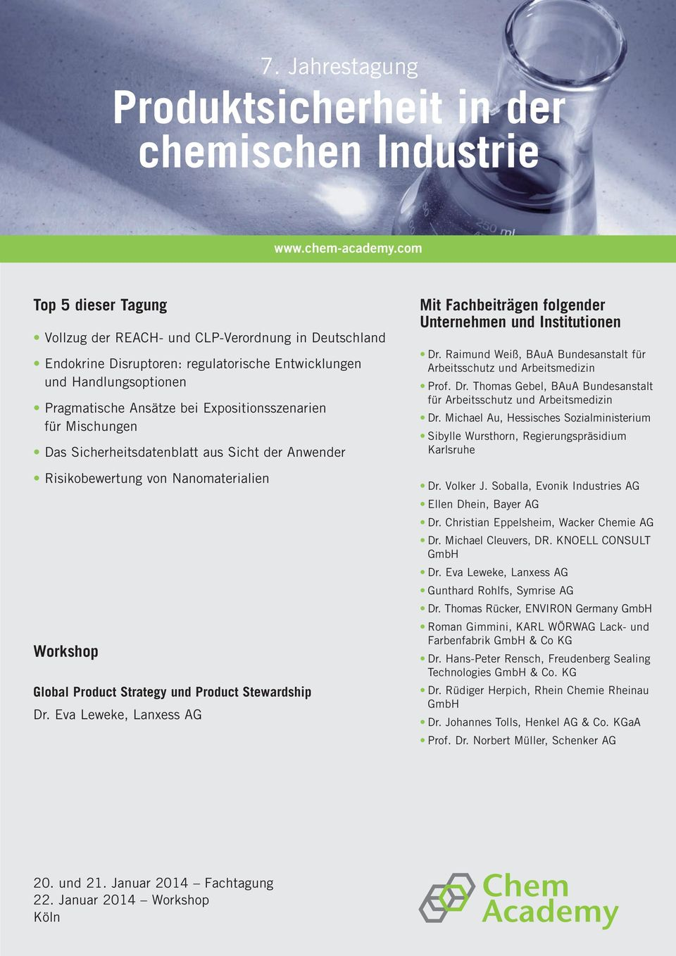 für Mischungen Das Sicherheitsdatenblatt aus Sicht der Anwender Risikobewertung von Nanomaterialien Workshop Global Product Strategy und Product Stewardship Dr.