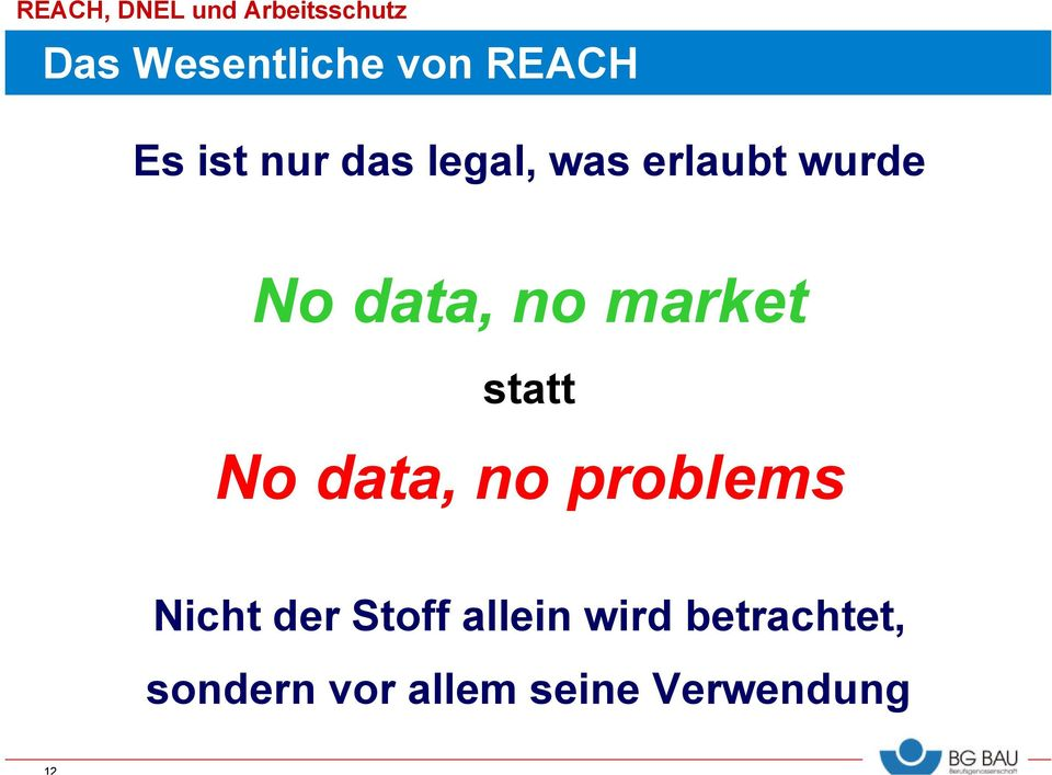 statt No data, no problems Nicht der Stoff