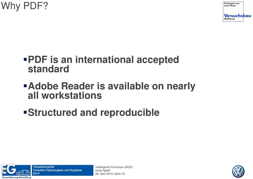 standard Adobe Reader is available on