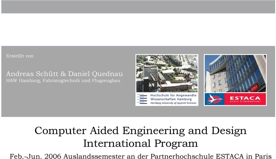 Engineering and Design International Program Feb.-Jun.
