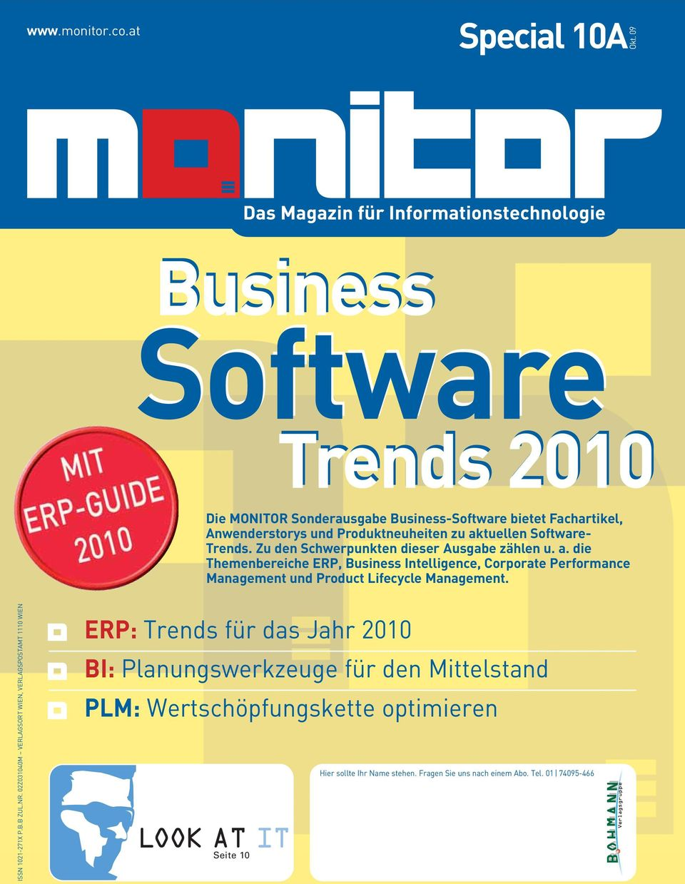 Zu den Schwerpunkten dieser Ausgabe zählen u. a. die Themenbereiche ERP, Business Intelligence, Corporate Performance Management und Product Lifecycle Management.