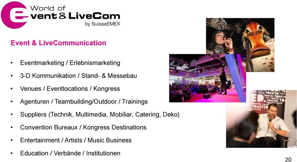 Suppliers (Technik, Multimedia, Mobiliar, Catering, Deko) Convention Bureaux / Kongress