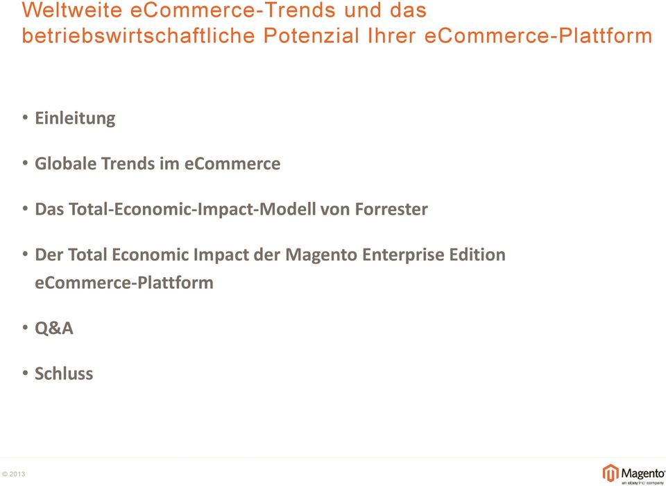 Total-Economic-Impact-Modell von Forrester Der Total Economic Impact