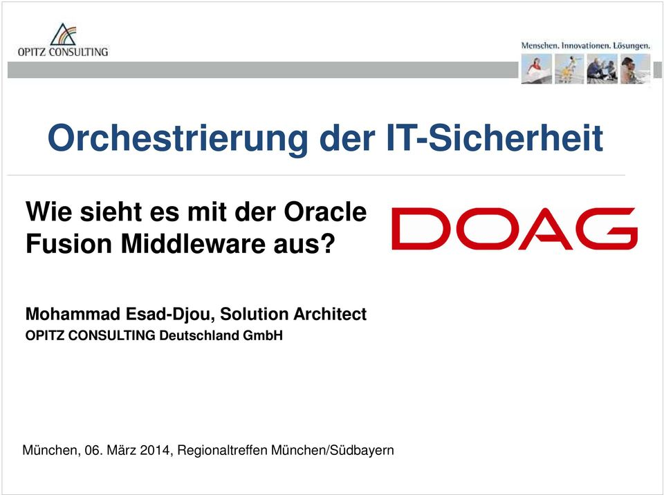 Mohammad Esad-Djou, Solution Architect OPITZ