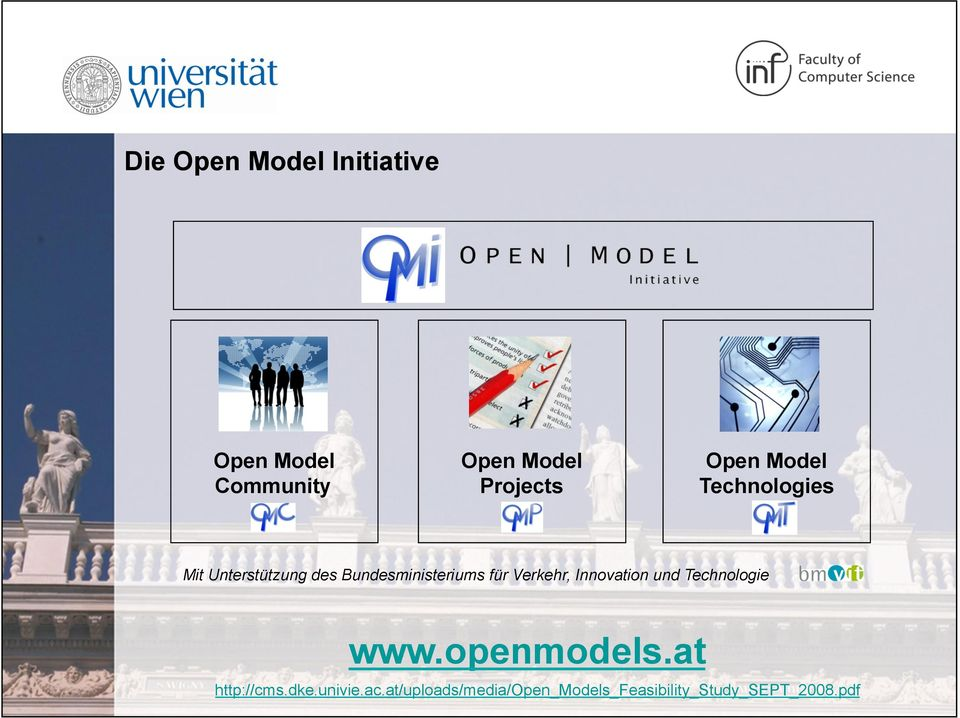 Verkehr, Innovation und Technologie www.openmodels.at http://cms.dke.