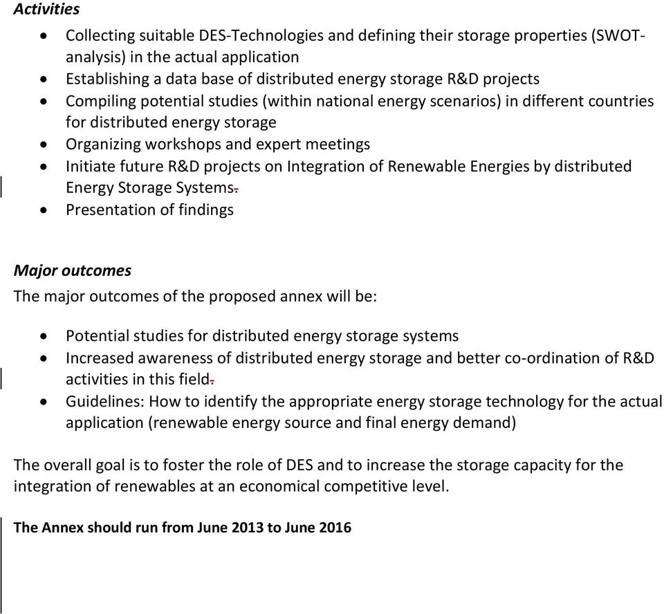 Integration of Renewable Energies by distributed Energy Storage Systems.