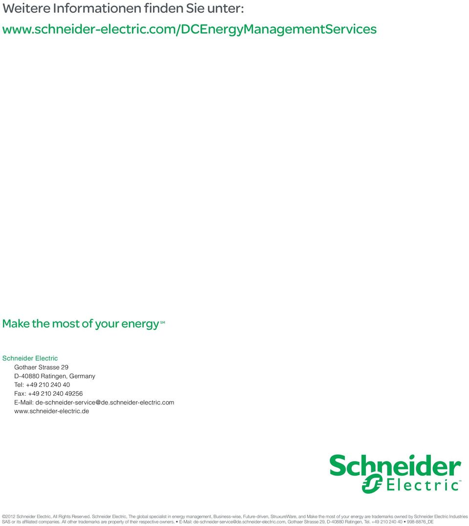 de-schneider-service@de.schneider-electric.com www.schneider-electric.de 2012 Schneider Electric, All Rights Reserved.