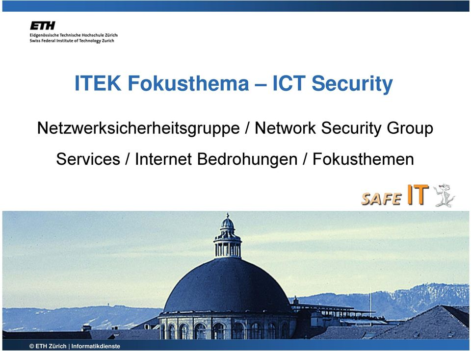 Security Group Services / Internet